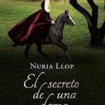 Leer El secreto de una dama – Núria Llop (Online)