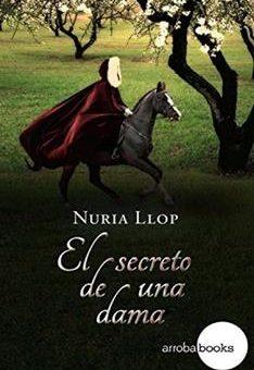 secreto de una dama, El - Nuria Llop