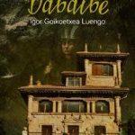 Leer La sombra de Dabaibe – Igor Goikoetxea Luengo (Online)