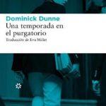 Leer Una temporada en el purgatorio – Dominick Dunne (Online)