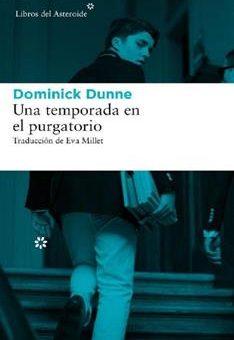 Leer Una temporada en el purgatorio - Dominick Dunne (Online)