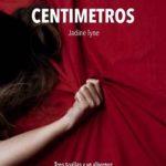 Leer A pocos centímetros – Jadine Tyne (Online)