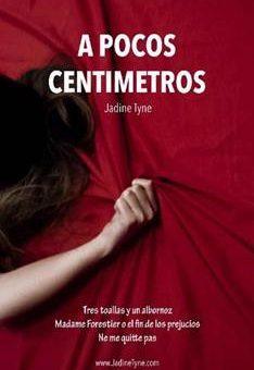 Leer A pocos centímetros - Jadine Tyne (Online)