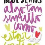 Leer Algo tan sencillo como estar contigo – Blue Jeans (Online)
