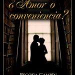 Leer ¿Amor o conveniencia? – Begoña Gambín (Online)