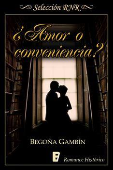 _Amor o conveniencia_ - Begona Gambin