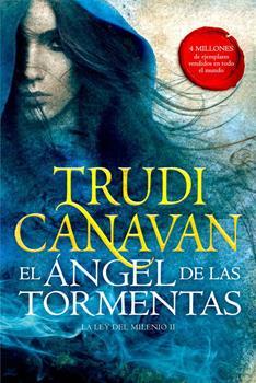 Angel de las Tormentas, El - Trudi Canavan