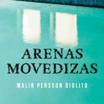 Leer Arenas movedizas – Malin Persson Giolito (Online)