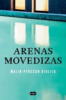 Arenas movedizas - Malin Persson Giolito