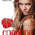 Leer Eres mi condena – Norah Carter (Online)