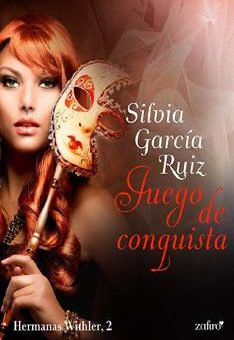 Juego de conquista - Silvia Garcia Ruiz