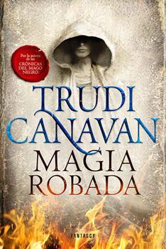 Magia robada - Trudi Canavan