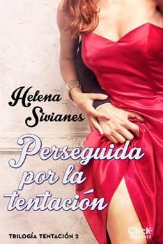 Perseguida por la tentacion - Helena Sivianes