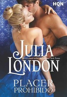 Leer Placer prohibido - Julia London (Online)