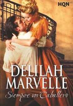 Leer Siempre un caballero - Delilah Marvelle (Online)
