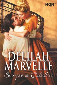 Siempre un caballero - Delilah Marvelle
