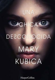 Leer Una chica desconocida - Mary Kubica (Online)