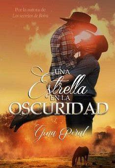 estrella en la oscuridad, Una - Gina Peral