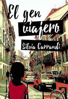 Leer El gen viajero - Silvia Carrandi (Online)