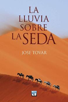 lluvia sobre la seda, La - Jose Tovar