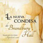 Leer La nueva condesa de Brandbury Hall – Anne Marie Warren (Online)
