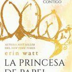 Leer La princesa de papel (Los Royal nº 1) – Erin Watt (Online)