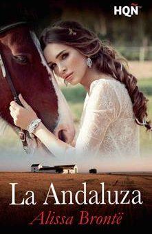 Leer La Andaluza - Alissa Brontë (Online)