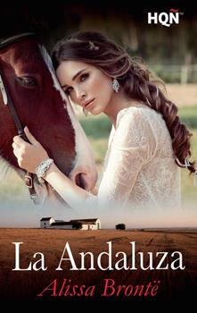 Andaluza, La - Alissa Bronte
