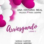 Leer Arriesgando – Norah Carter (Online)