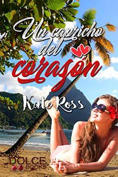 Capricho Del Corazon, Un - Kate Ross
