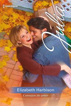 Consejos de Amor - Elizabeth Harbison