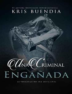 Criminal Enganada, Una - Buendia, Kris