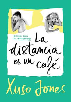 Distancia Es Un Cafe (Coffee Love 3), La - Xuso Jones