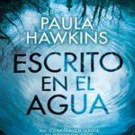 Leer Escrito en el agua – Paula Hawkins (Online)