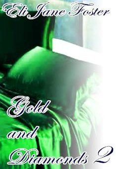 Leer Gold and Diamonds II - Eli Jane Foster (Online)