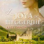Leer La Joya de Meggernie – Kate Danon (Online)