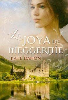 Leer La Joya de Meggernie - Kate Danon (Online)
