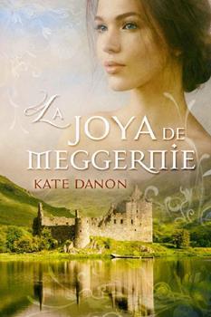Joya de Meggernie, La - Kate Danon