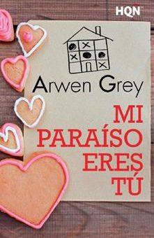 Mi paraiso eres tu - Arwen Grey