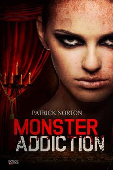 Monster adicction - Patrick Norton