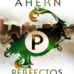 Leer Perfectos – Cecelia Ahern (Online)