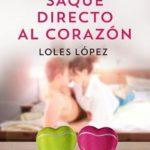 Leer Saque directo al corazón – Loles Lopez (Online)