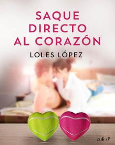 Saque directo al corazon - Loles Lopez