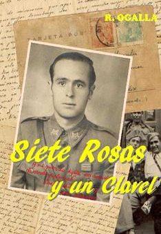Leer Siete rosas y un clavel - Rafael Ogalla (Online)