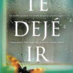 Leer Te dejé ir – Clare Mackintosh (Online)