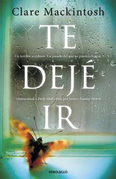 Te deje ir - Clare Mackintosh