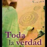 Leer Toda la verdad – Lola Rey (Online)
