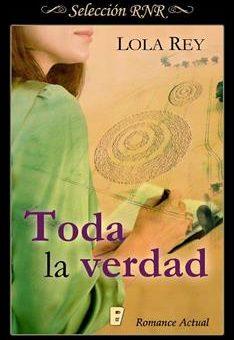 Leer Toda la verdad - Lola Rey (Online)