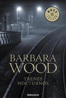 Leer Trenes nocturnos - Barbara Wood (Online)