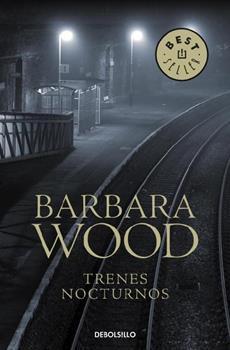 Trenes nocturnos - Barbara Wood